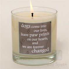 The dog memorial candle has the most soothing scent and allows you to remember the light a faithful friend has brought into your life!