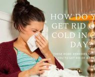 How to overcome the cold in just 24 hours?
