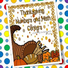 Thanksgiving Centers for Numbers and Math