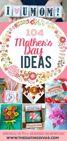 Tons and tons of awesome Mother's Day ideas!! This makes me so excited!! www.TheDatingDivas.com