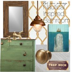 I want to create a bathroom that is inspired by old ships but that isn't expected or cheesy. I plan to use wood and brass elements mixed with a grassy green and metallic gold to keep the room feeling authentic yet modern.