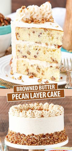 This yummy cake has three layers of buttery vanilla cake filled with toasted pecans that are covered with a delicious browned butter frosting! It's the perfect cake for the holidays! Biscoff Cookie Butter, Butter Pecan Cake, Butter Cakes, Brown Butter Cake Recipe, Butter Pie, Peanut Butter, Brown Butter Frosting, Nutter Butter, Food Cakes