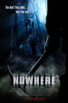 "Upcoming horror movie ""Nowhere"" expected 2014 fb.me/HorrorMoviesList #horrormovies"