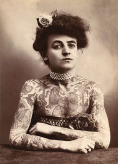 Maud Wagner, a circus performer and the first known female tattoo artist in the United States.  21 Inspiring Photos Of Women Who Dared To Change The World