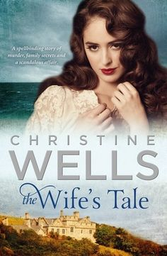 """Read """"The Wife's Tale"""" by Christine Wells available from Rakuten Kobo. An unforgettable novel that transports the reader from modern-day Australia to the windswept Isle of Wight and the court. Historical Romance Books, Historical Fiction, Wives Tales, Penguin Random House, Family Affair, Isle Of Wight, What To Read, Book Of Life, My Books"""