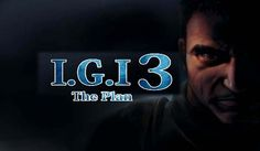 IGI 3 The Plan PC Game Free Download Full Version From Online To Here. Enjoy To Easily Download This IGI 3 PC Games and Just Setup To Play In Your Computer.