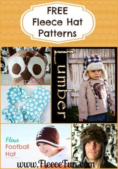 DIY Fleece Hat Patterns! There are many wonderful ( and FREE) hat patterns on the web to keep you head and your little one's warm this cold season.  Here is a great list.