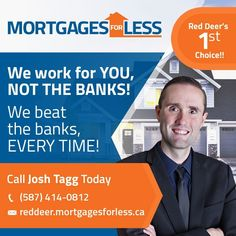 Red Deer Mortgages For less is a local Mortgage Brokerage offering Red Deer the Lowest Mortgage Rates! Red Deer's Mortgages For Less works for you, NOT the banks - beating the banks every time! Call Josh Today for all your Red Deer Mortgage Options Best Mortgage Lenders, Online Mortgage, Refinance Mortgage, Mortgage Interest Rates, Best Interest Rates, Mortgage Rates, Mortgage Protection Insurance, Mortgage Loan Officer