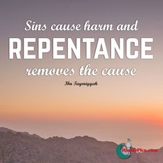 What removes the cause of sin? It is sinning that causes the harm so repenting…