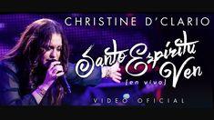 Christine D'Clario | Santo Espíritu Ven | En Vivo
