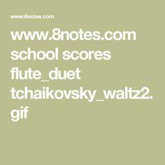 www.8notes.com school scores flute_duet tchaikovsky_waltz2.gif