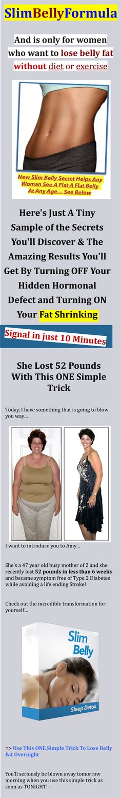 Diets Plans – 7 Day : Illustration Description Slim Belly FIX : It's just a series of rejuvenating nighttime tips that ANY woman , at ANY age , in ANY condition can do to prime your body to burn up a bit of abdominal fat every night while you sleep… … Weight Loss Herbs, Weight Loss For Men, Fast Weight Loss, How To Lose Weight Fast, Slim Belly, Burn Belly Fat, Jordin Sparks Weight Loss, 7 Day Diet Plan, Diet Plans