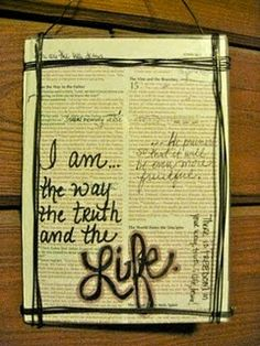 I am the way, the truth, and the life.  Framed page from bible.