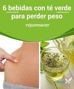 6 bebidas con té verde para perder peso Podemos consumir el té verde acompañado de otros ingredientes que también nos ayuden a acelerar nuestro metabolismo, como es el caso de la pimienta cayena, y aumentar así sus efectos