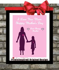 Personalized Mothers Day Gifts: Unique Art Print / Choose Custom Colors To Mom Mum Mommy From Daughter $15.00