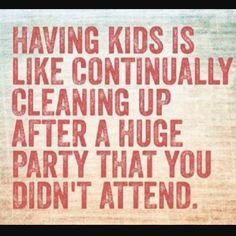 let helping be fun and let cleaning be time spent together. even if you do it and they just chat and watch.... later you will see how mach they learn from happy moments.... observe and copy.. that's kids.. for better or for worse.. they do it... act out what they see..