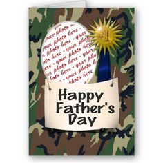 Happy Father's Day to my #1 Dad Greeting Card byFrames4you - SOLD 6-7-12 Shipping to Grover Beach, CA - #camo #militaryDad #Father'sDay #Father'sDayCard #zazzle #photoframe #photocard