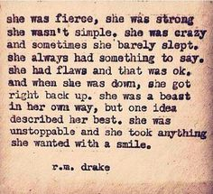 I'm working on being this woman. Become stronger than you know, a heart of steel starts to grow
