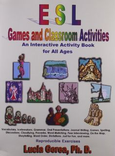 ESL Games and Classroom Activities by Lucia Gorea http://www.amazon.com/dp/1595260684/ref=cm_sw_r_pi_dp_BLbkub0GMF3GW