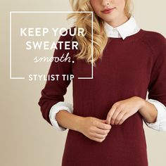Beat the bulk! For a shapely silhouette, wear a fitted camisole between your button-up shirt & sweater. #StylistTip