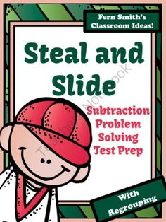 Test Prep Baseballs Steal and Slide Method - Subtraction With Regrouping from Fern Smith on TeachersNotebook.com -  (33 pages)  - Fern Smith's Test Prep Baseball's Steal and Slide Method - Subtraction With Regrouping