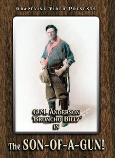 The Son-of-a-Gun (1919) A G.M. Anderson (aka Broncho Billy) silent western. http://www.grapevinevideo.com/son-of-a-gun.html