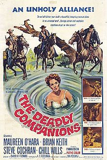The Deadly Companions is a 1961 Western film directed by Sam Peckinpah and starring Maureen O'Hara, Brian Keith, Steve Cochran, and Chill Wills. Based on the novel of the same name by A. S. Fleischman, the film is about an ex-army officer who accidentally kills a woman's son, and tries to make up for it by escorting the funeral procession through dangerous Indian territory.[1] The Deadly Companions was Sam Peckinpah's motion picture directorial debut.