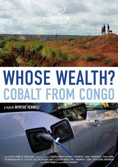 Poster by Roald Triebels for our documentary 'Whose Wealth? Cobalt from Congo' short documentary (2016).
