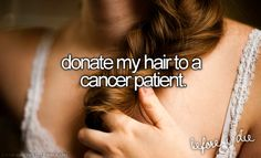 DONATE MY HAIR TO A CANCER PATIENT