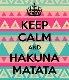 #Hakuna Matata'' | We Heart It