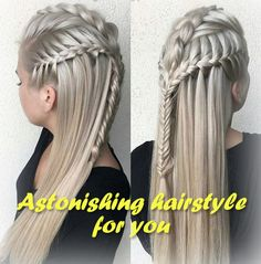 Astonishing hairstyle for you