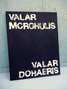Quote Painting Game of Thrones Canvas Valar Morghulis Valar Dohaeris Frases Game Of Thrones, Art Game Of Thrones, Game Of Thrones Canvas, Game Of Thrones Party, Game Of Thrones Bedroom, Valar Dohaeris, Valar Morghulis, Craft Room Storage, Random Stuff