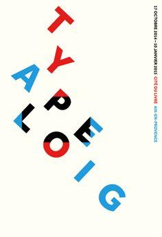 Graphic Design by Philippe Apeloig (b.1962), 2014, TypoApeloig, Cité du livre d'Aix-en-Provence, Sérigraphie, Lézard Graphique, Brumath (Alsace)