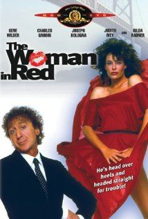 The Woman in Red (1984) ~ Gene Wilder, Kelly LeBrock, Charles Grodin- One of my Favorite Funny movies