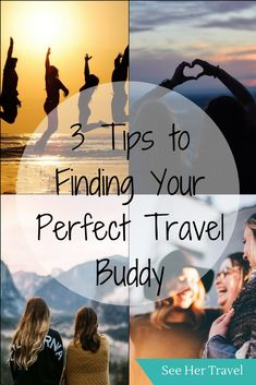 3 Tips for finding your perfect travel buddy | best travel buddy tips | how to find a travel buddy | best person to travel with | #travel #budgettravel #traveltips #solofemale #femaletravel | solo female travel | female travel tips | female travel bloggers | women travel tips