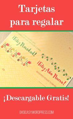 Tarjetas con motivos navideños para que regales a tus seres queridos. ¡Descarga gratis! Visita ohsicasy.wordpress.com