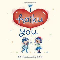 I Haiku You by Betsy E. Snyder http://www.amazon.com/dp/0375867503/ref=cm_sw_r_pi_dp_rePuub1V2WPDX