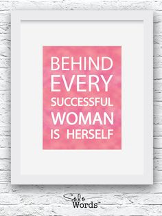 Motivational Quote, Inspiring Quotes, Women Quotes, Graduation Gifts for Girls, Woman Gift, Moms Gifts, Successful Quotes, Printable Quotes