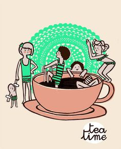 Tea time- cute but my perfect tea time would be just one soaking. Peace & quiet in a cup :)