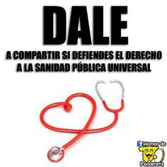 ¡¡Hay que defender la Sanidad Pública!!  Síguenos en Facebook: http://facebook.com/HumorDePandereta