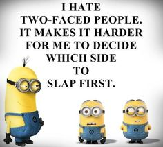 Minions Friends, Minions Love, Crazy Quotes, Best Quotes, Funny Quotes, Two Faced People, Disney Now, Dry Humor, Funny Captions