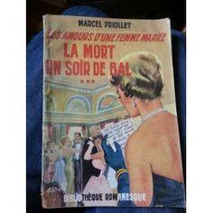 Les Amours D'une Femme Mariee N°3:La Mort Un Soir De Bal de marcel priollet