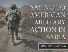 Call- Congressional Switchboard @ (202) 224-3121 for your Representative & contact congress online http://www.contactingthecongress.org/ Fill out surveys-http://democracyforamerica.com/pages/857-dfa-membership-survey-syria? http://act.credoaction.com/sign/obama_syria/? source=fbpconflict  Support  civilians & victims- https://www.doctorswithoutborders.org/donate/onetime.cfm https://secure.oxfamamerica.org/site/Donation2?df_id=7781&7781.donation=form1