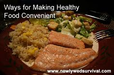 Ways for Making Healthy Food Convenient