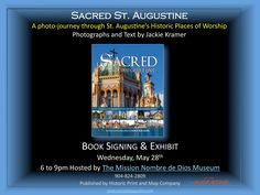 """BOOK RELEASE! Sacred St. Augustine is in print! What a terrific addition to the """"tour"""" books in our lovely old city. Can't wait to get my copy."""