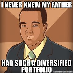 Whoever created the black guy stereotype memes, I think I speak for everyone else when I say... Thank you!