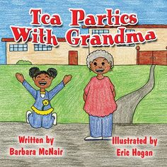 Tea Parties with Grandma by Barbara McNair
