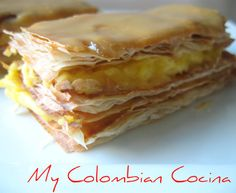 Milhojas/Strudel My Colombian Kitchen Typical Colombian Food, Colombian Dishes, My Colombian Recipes, Sicilian Recipes, Cuban Recipes, Sweet Recipes, Sicilian Food, Columbian Recipes, Comida Latina