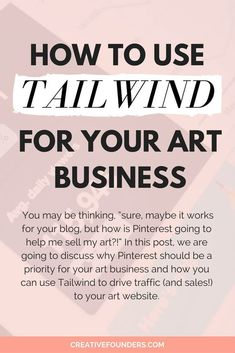 How to use Tailwind and Tailwind Tribes for your Art Business Best Practice, Sell My Art, Buy Art, Business Tips, Business Marketing, Serious Business, Etsy Business, Business Entrepreneur, Business Quotes