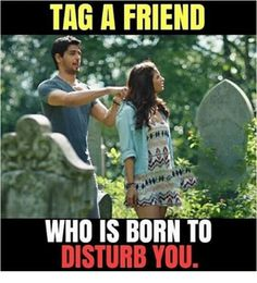 Don't worry vl disturb u a lot . Disturbance which I love ] Obviously my school friend khushi Bff Quotes Funny, Besties Quotes, Cute Love Quotes, Best Friend Quotes, Friend Memes, Bestfriends, Movie Quotes, Funny School Jokes, Some Funny Jokes